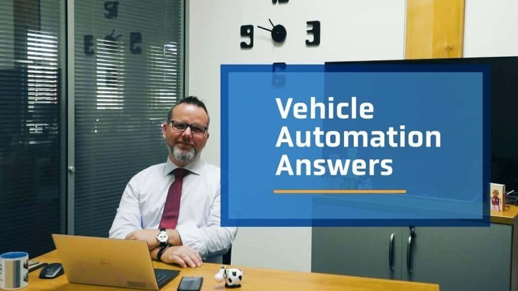 Vehicle automation answers